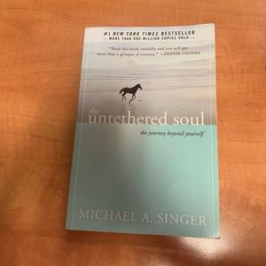 The Untethered Soul: The Journey Beyond Yourself.